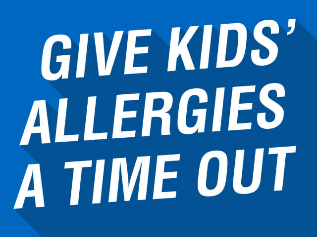 Give Kids' Allergies A Time Out